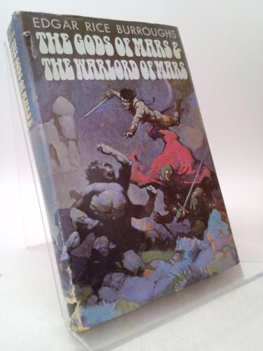 The Gods of Mars & The Warlord of Mars (Barsoom Series)