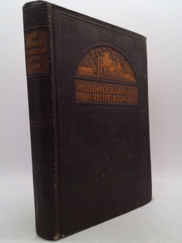 Household's Searchlight Recipe Book (The) (Hardcover) 1938