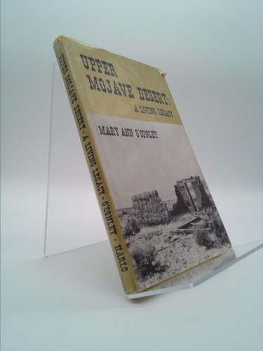 Upper Mojave Desert: A Living Legacy [SIGNED and INSCRIBED] Book Cover