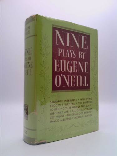 Nine Plays By Eugene O'Neill (Modern Library Giant #55)
