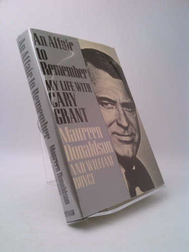 An Affair to Remember: My Life with Cary Grant