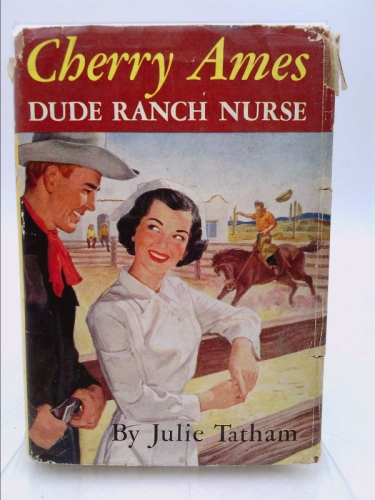 Cherry Ames, Dude Ranch Nurse (Cherry Ames Nurse Stories, 14)