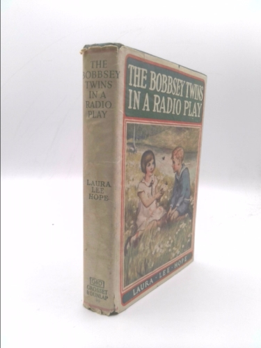 The Bobbsey Twins in a Radio Play.