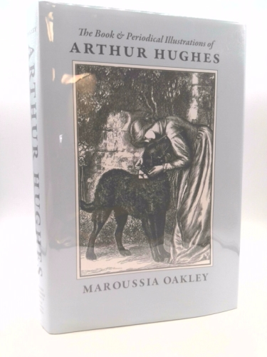 The Book and Periodical Illustrations of Arthur Hughes: A Spark of Genius 1832-1915 Book Cover