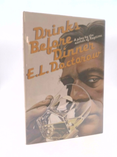 Drinks Before Dinner     A Play Book Cover
