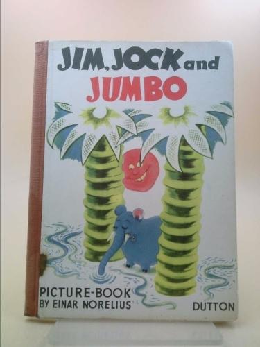 Jim, Jock and Jumbo