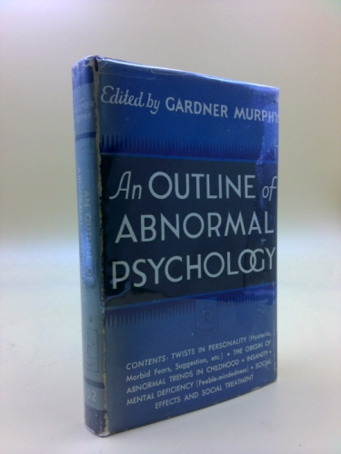 An Outline of Abnormal Psychology (Modern Library, 152.1)