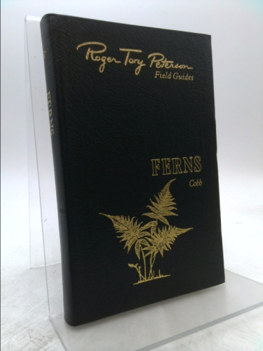 Roger Tory Peterson Field Guides: Ferns