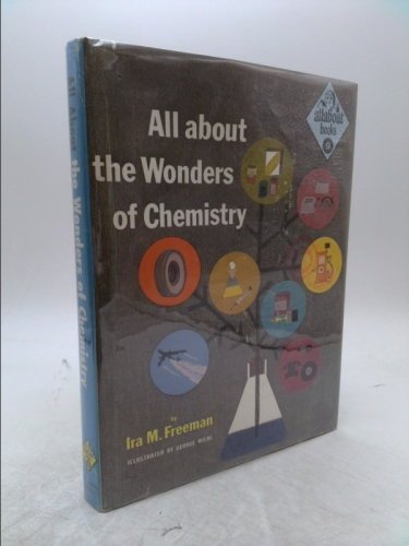 All about the wonders of chemistry; (Allabout books, 9)