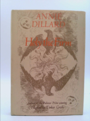 holy the firm Order the book, holy the firm [paperback] in bulk, at wholesale prices isbn#9780060915438 by annie dillard.