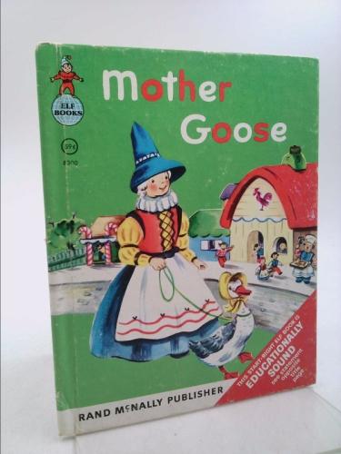 Mother Goose (A Rand McNally Elf Book)