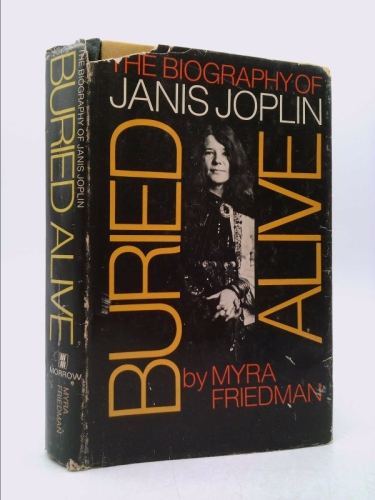 Buried Alive : The Biography of Janis Joplin