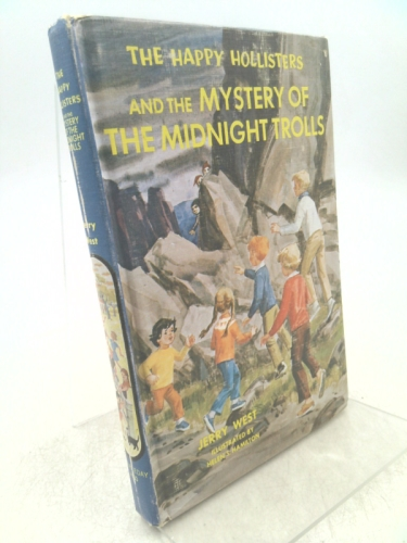 The Happy Hollisters and the Mystery of the Midnight Trolls (The Happy Hollisters, No. 33)