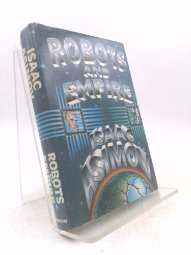 Robots and Empire (Foundation Series, 4)