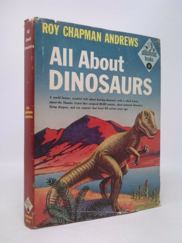 All About Dinosaurs (Allabout books, 1)