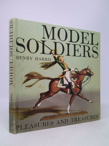 Model Soldiers (Pleasures and Treasures) Book Cover