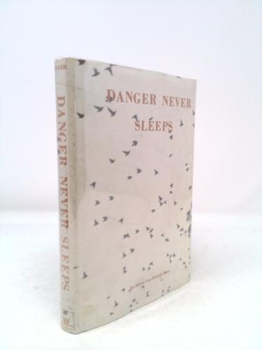 Danger Never Sleeps Book Cover