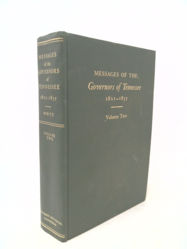 Messages of the Governors of Tennessee 1821-1835 ( Volume 2 ) Book Cover