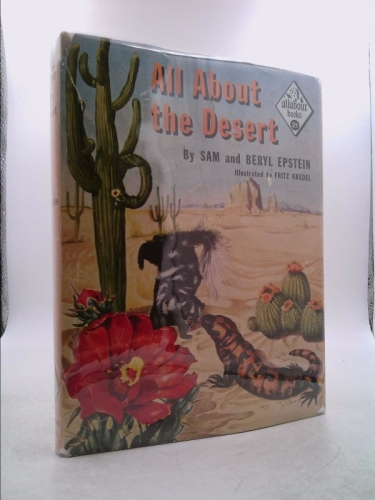 All about the desert, (Allabout books, A-21)