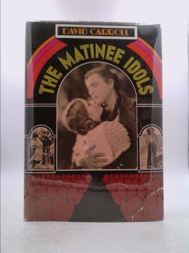 The Matinee Idols