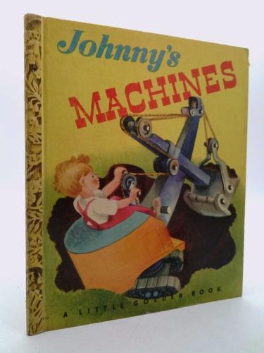 Johnny's machines (A little golden book)