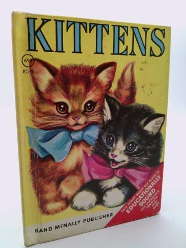 KITTENS (A Rand McNally Junior Elf Book)