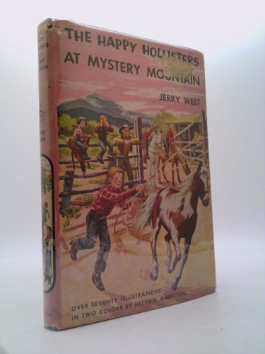 The Happy Hollisters at Mystery Mountain (The Happy Hollisters, No. 5)