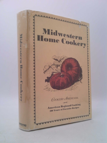 Midwestern home cookery (Cookery Americana)