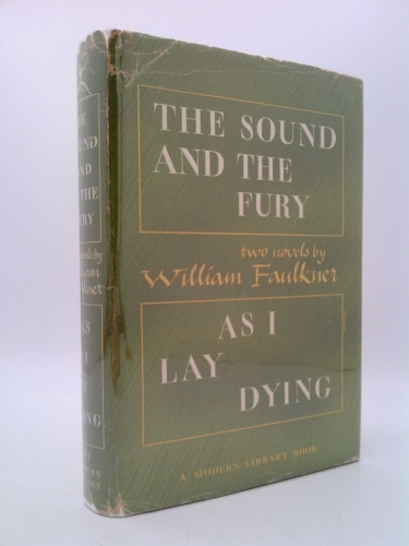 The Sound and the Fury & As I Lay Dying (Modern Library of the World's Best Books, No. 187)
