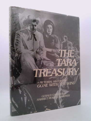 The Tara treasury: A pictorial history of Gone with the wind