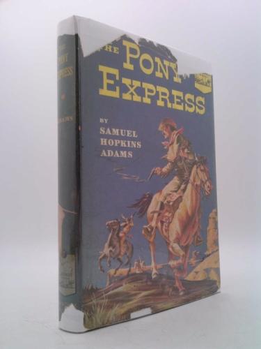 The Pony Express (Landmark Books #7)