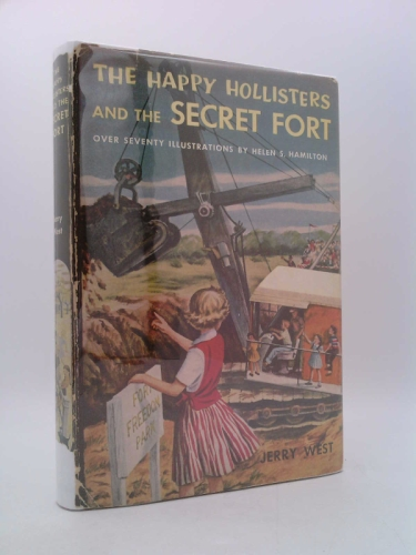 The Happy Hollisters and the Secret Fort (The Happy Hollisters, No. 9)